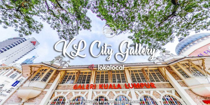 Ultimate Virtual Tours in Malaysia - KL City Gallery - www.lokalocal.com