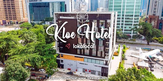 Ultimate Virtual Tours in Malaysia - Kloe Hotel - www.lokalocal.com