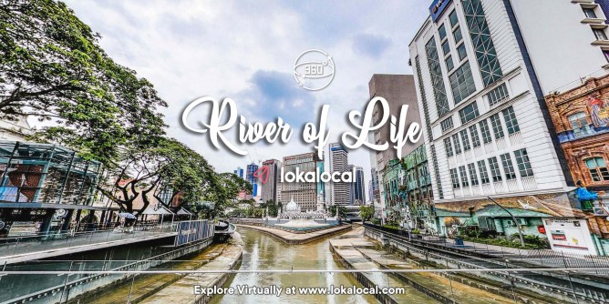 Ultimate Virtual Tours in Malaysia - River of Life - www.lokalocal.com