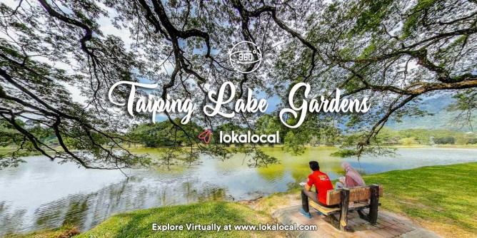 Ultimate Virtual Tours in Malaysia - Taiping Lake Gardens - www.lokalocal.com
