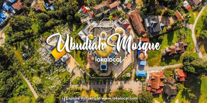 Ultimate Virtual Tours in Malaysia - Ubudiah Mosque - www.lokalocal.com
