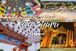 Take a Virtual Tour of Kota Bharu - LokaLocal
