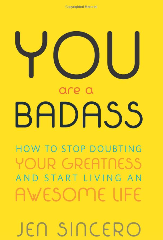 You are a Badass, Top inspiring books for female entrepreneurs, bloggers and lady bosses - Lola Celeste