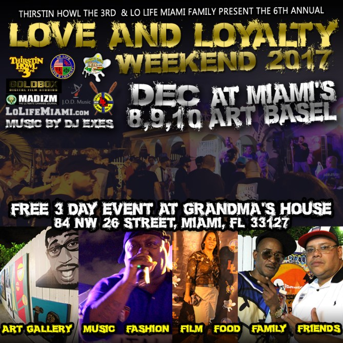 Love And Loyalty Weekend 2017 - Miami Art Basel