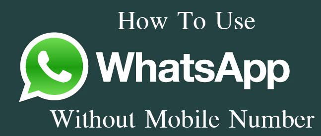 use-whatsapp-without-mobile-number
