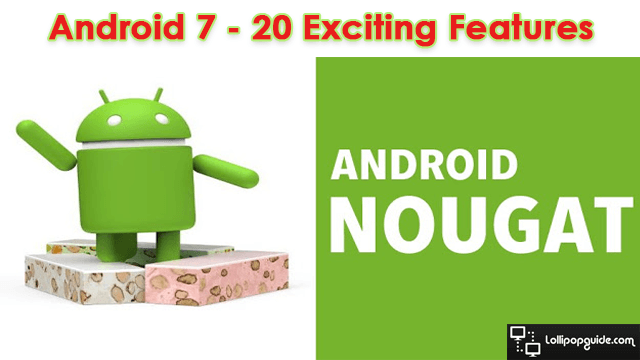 android-7-nougat-features