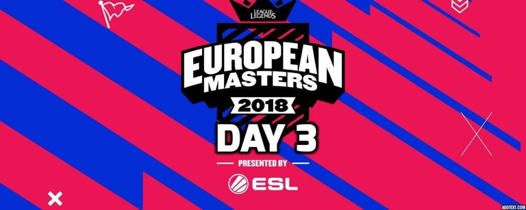 European Masters League of Legends Day 3 Highlights