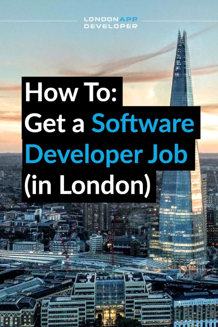How to get a software developer job in London