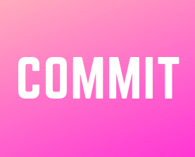 The word commit on a pink background