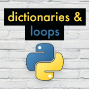 Beginner's Guide to Python – Lesson 08 – Dictionaries and For Loops