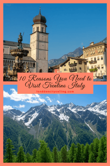 Reasons to Visit Trentino Italy