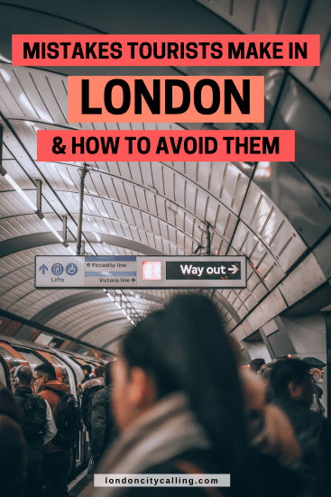 Mistakes tourist make in London PIN