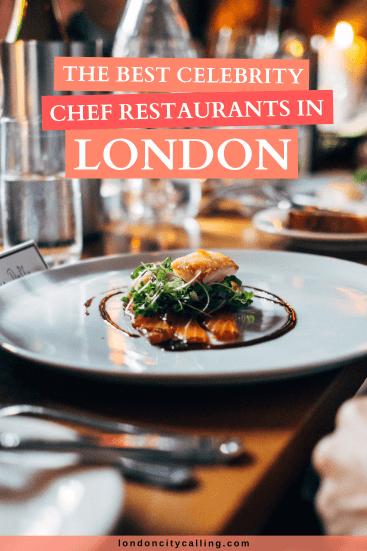 Celebrity chef restaurants in London