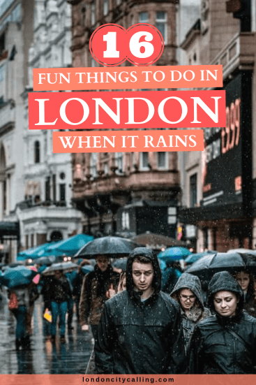 Things to do in London when it rains pin