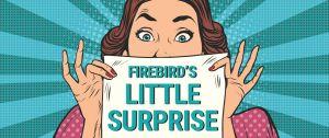 Firebird's Little Surprise