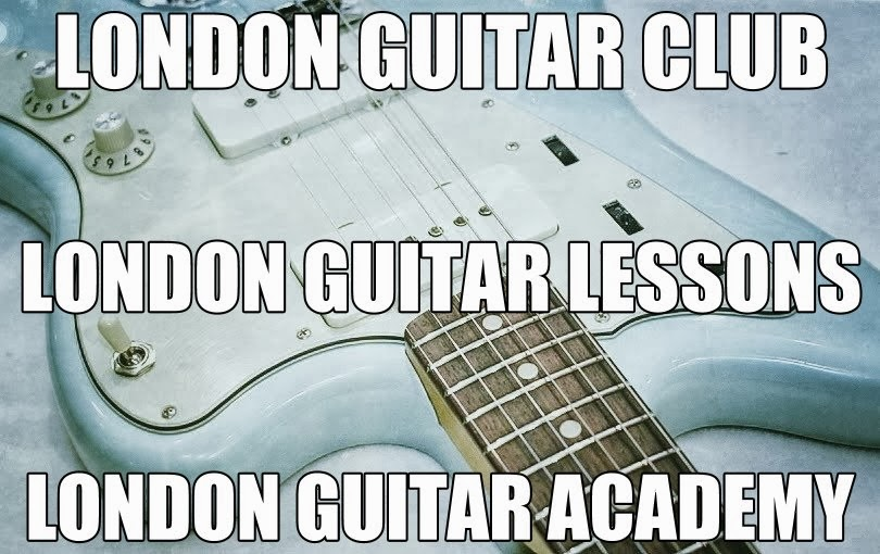 London Guitar Club | London Guitar Society | London Guitar Academy