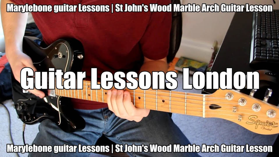 Marylebone guitar Lessons | St John's Wood Marble Arch Guitar Lesson