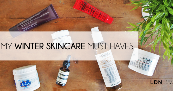 My Winter Skincare Must-haves