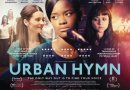 Urban Hymn Film Review – Opens in UK Cinema – Friday 30th September