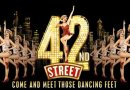 42nd Street – Theatre Royal Drury Lane – Review – Booking until October 2017