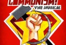 Communism: The Musical – Lancaster Offshoots at Edinburgh Fringe