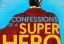 Camden Fringe Preview: Confessions of a Superhero – Upstairs at the Gatehouse