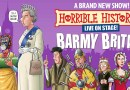 Theatre Review: Horrible Histories – Barmy Britain – Part Five! – Apollo Theatre – 29th July – 28th August 2021