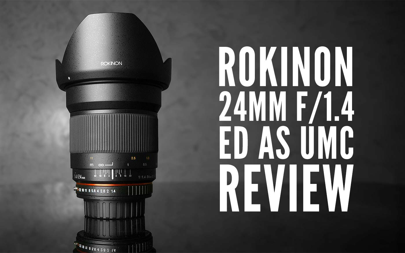 Rokinon 24mm F 14 Ed As Umc Review Lonely Speck Samyang For Sony E Af 50mm Fe Posted On November 24 2014 12 2018 By Ian Norman