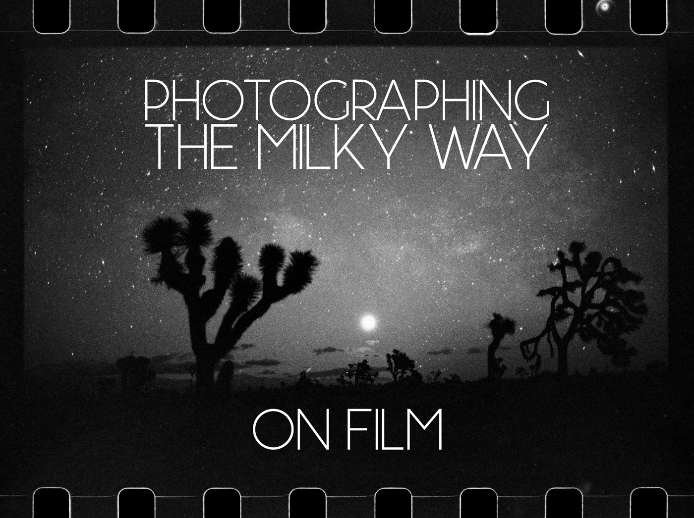 Photographing the Milky Way on Film