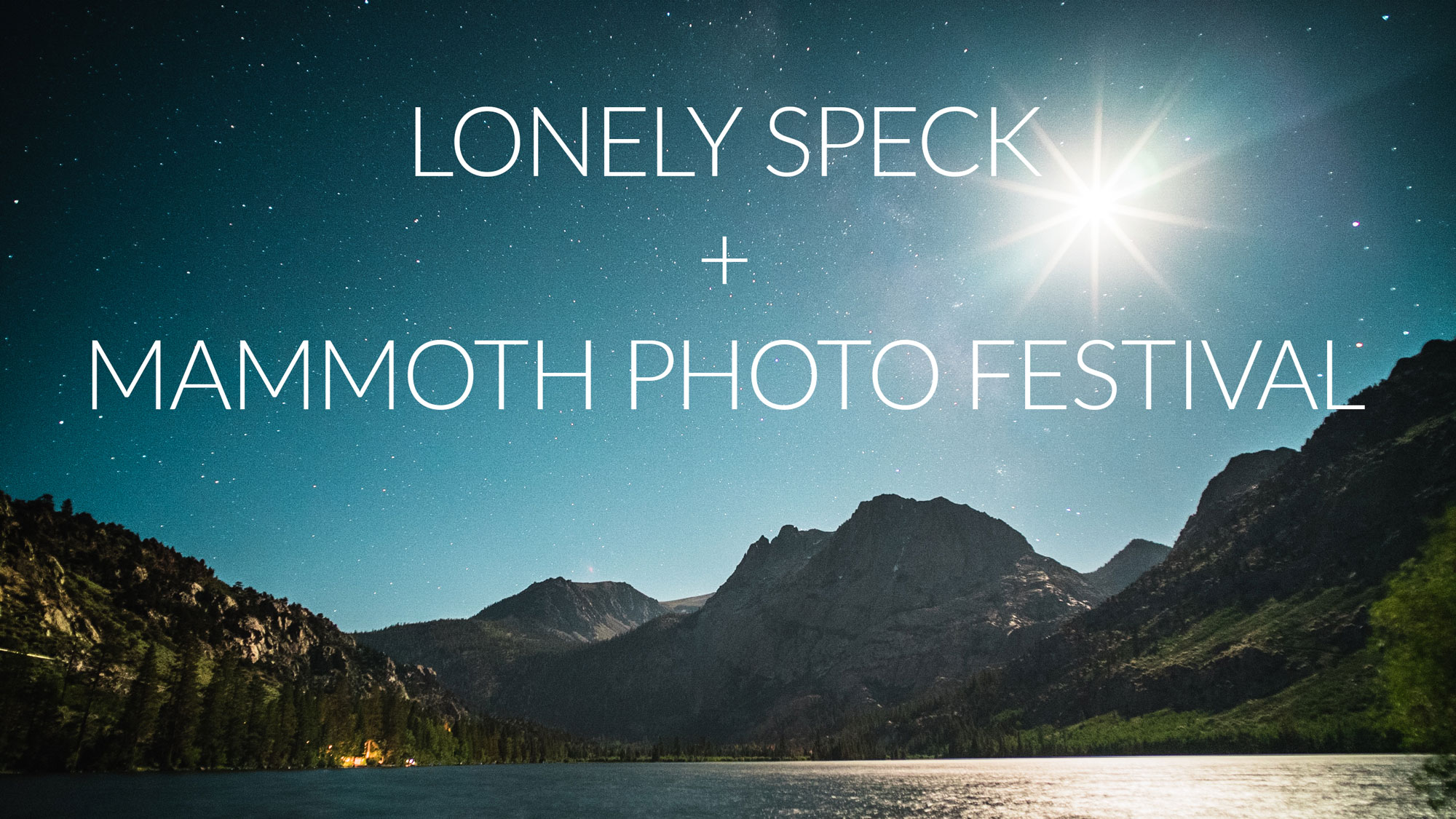 Announcement: Lonely Speck at Mammoth Photo Festival 2019