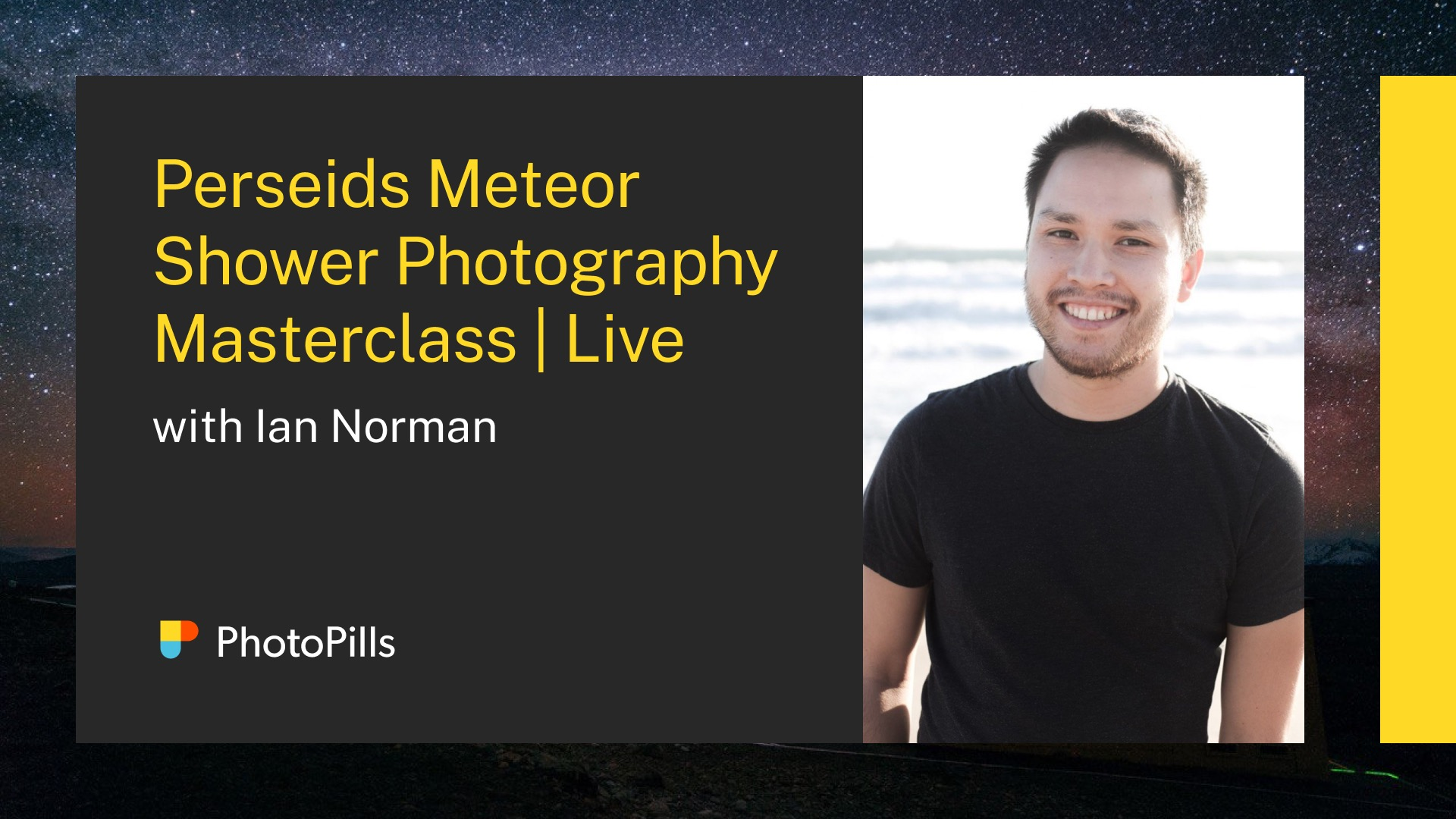 Announcing: Live Perseid Meteor Shower Photography Masterclass with PhotoPills