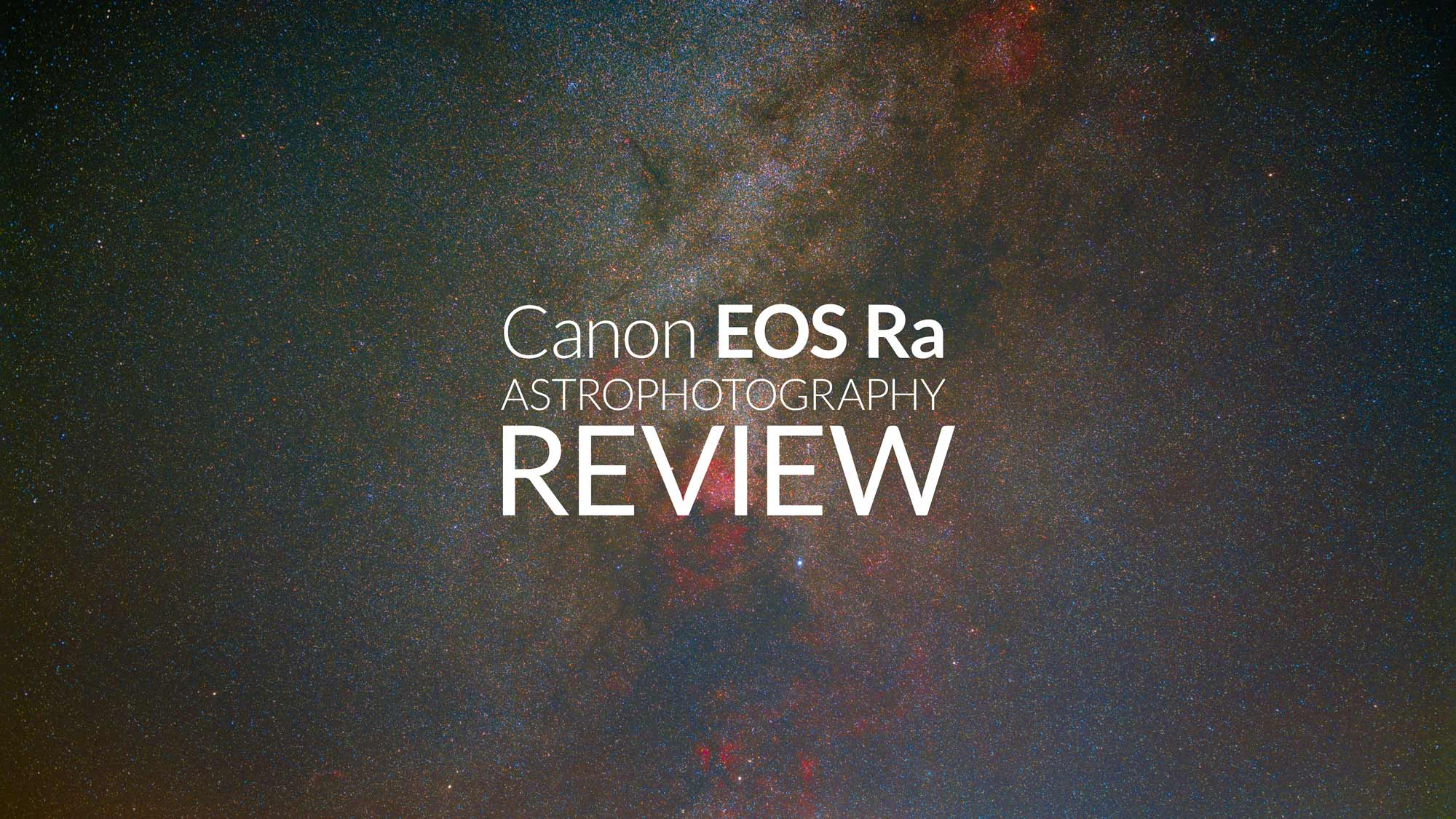 Exploring Hydrogen Alpha with the Canon EOS Ra