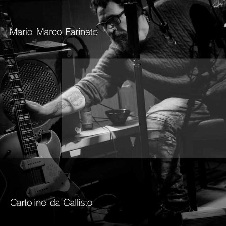 Mario Marco Farinato - Cartoline da Callisto