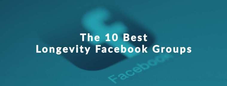 "Facebook Icon for Longevity Facebook Groups with text, ""The 10 Best Longevity Facebook Groups"""
