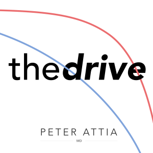 The Peter Attia Drive Best life extension podcast