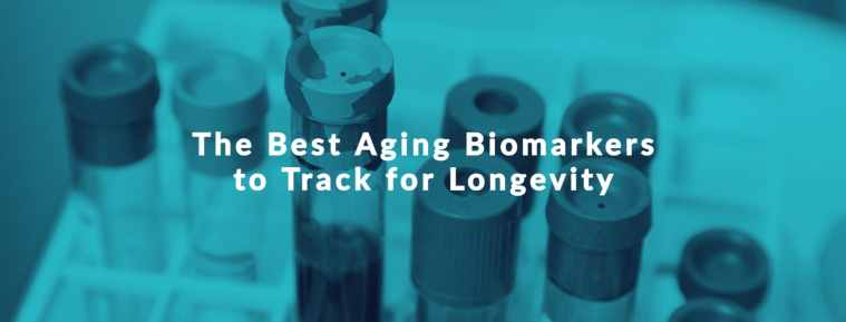 20 best aging biomarkers to track for longevity