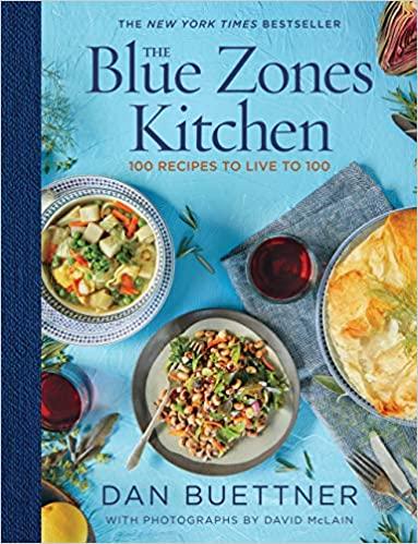 The Blue Zones Kitchen: Best life extension kitchen item