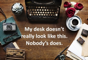a copywriter's desk, maybe