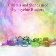 Crystals and Stones used by Psychic Readers - Blog post by Looking Beyond Master Psychic Readers. Call 1-800-500-4155 now!