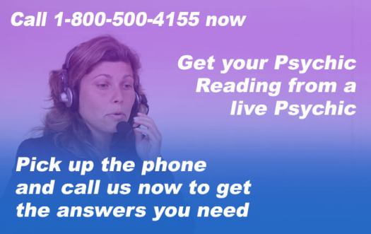 Call 1-800-500-4155 now and get your Psychic Reading from a live Psychic. Pick up the phone and call us now to get the answers you need.