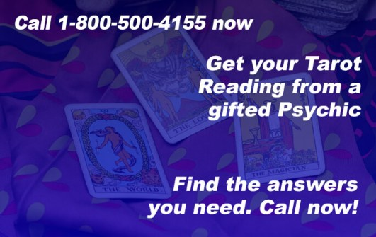 Call 1-800-500-4155 now and get your Tarot Reading from a gifted Psychic. Find the answers you need. Call now!