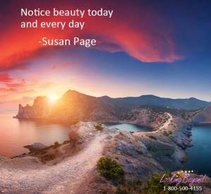 Notice Beauty, with Looking Beyond, by Looking Beyond Master Psychic Readers