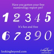 Request Your Free Numerology Report from Looking Beyond