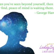 When you've seen beyond yourself - Looking Beyond Master Psychics
