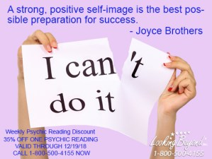 A Strong Positive Self-Image - Looking Beyond Master Psychics