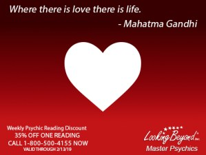 Where There Is Love - Looking Beyond Master Psychics