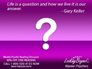 Life Is A Question - Looking Beyond Master Psychics