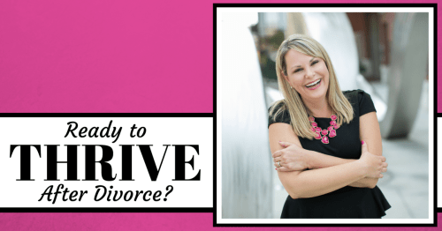 Ready to THRIVE After Divorce? Private Facebook Group