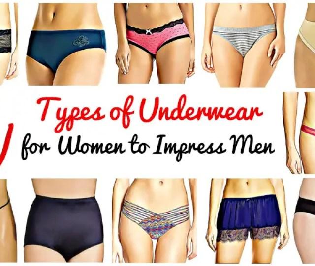 Types Of Underwear For Women Womens Underwear Types