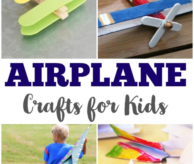 Airplane Crafts For Kids Look Were Learning